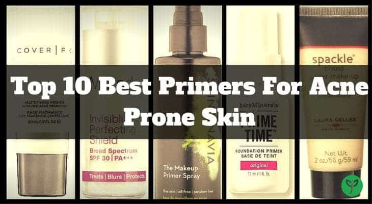 Best Primers for Acne Prone Skin - 2017 Reviews and Top Picks