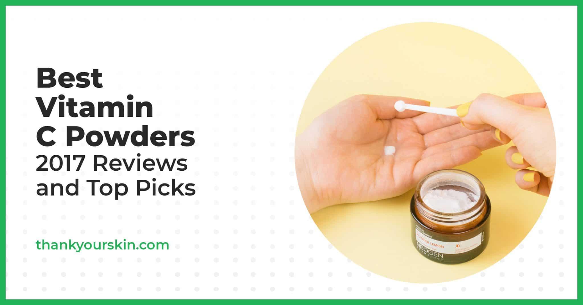 Best Vitamin C Powders – 2021 Reviews and Top Picks