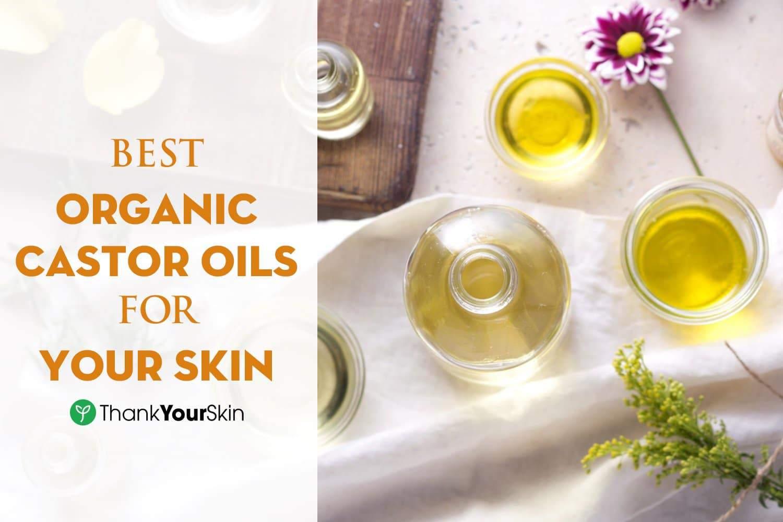 best-organic-castor-oil