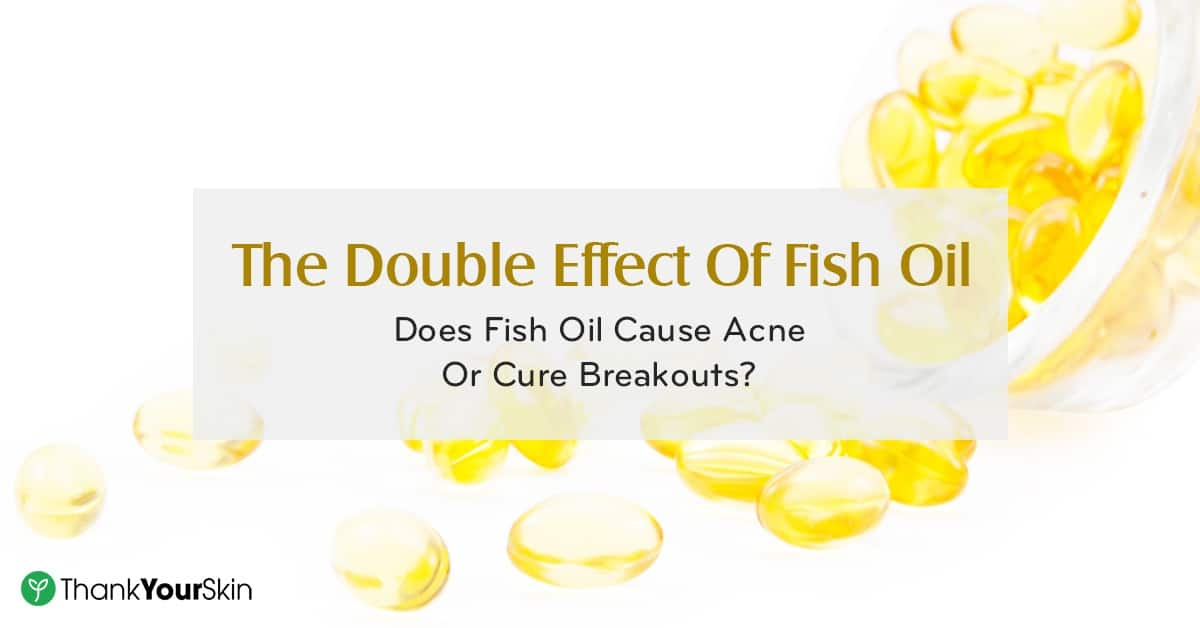Does fish oil cause acne or is it the other way around for Fish oil cause acne
