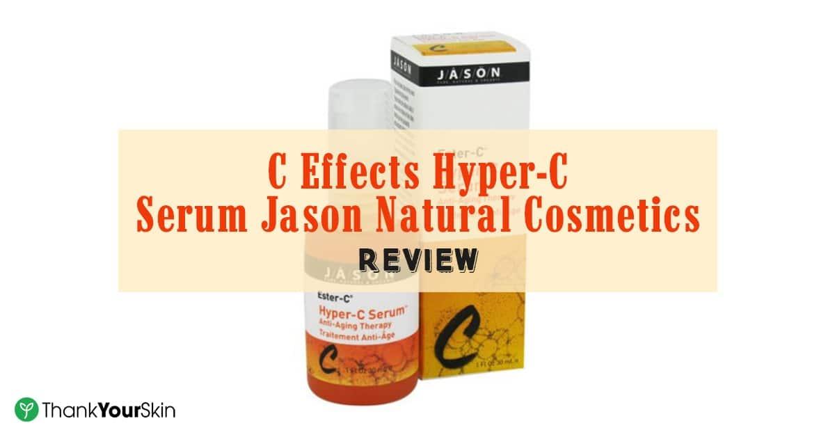 C Effects Hyper-C Serum Jason Natural Cosmetics Review