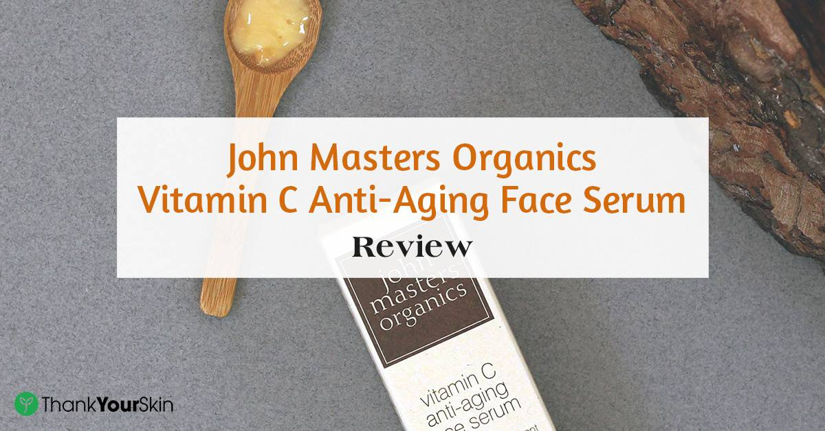 John Masters Organics Vitamin C Anti-Aging Face Serum Review