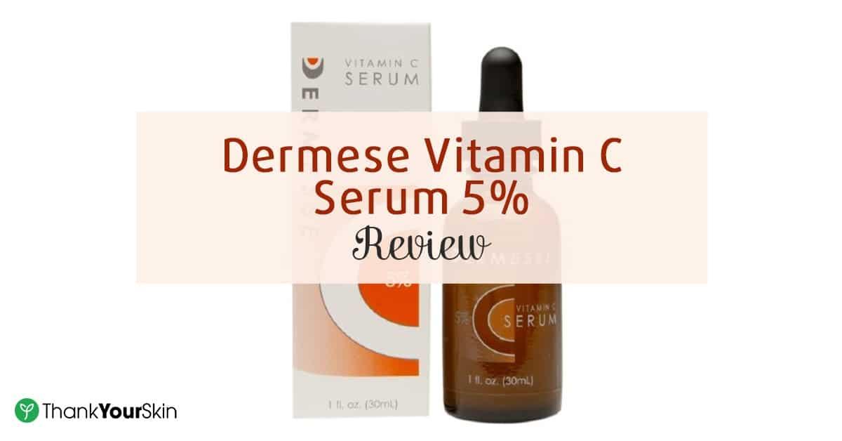 Dermese Vitamin C Serum 5% Review