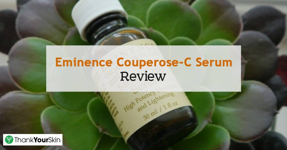 Eminence Couperose-C Serum Review