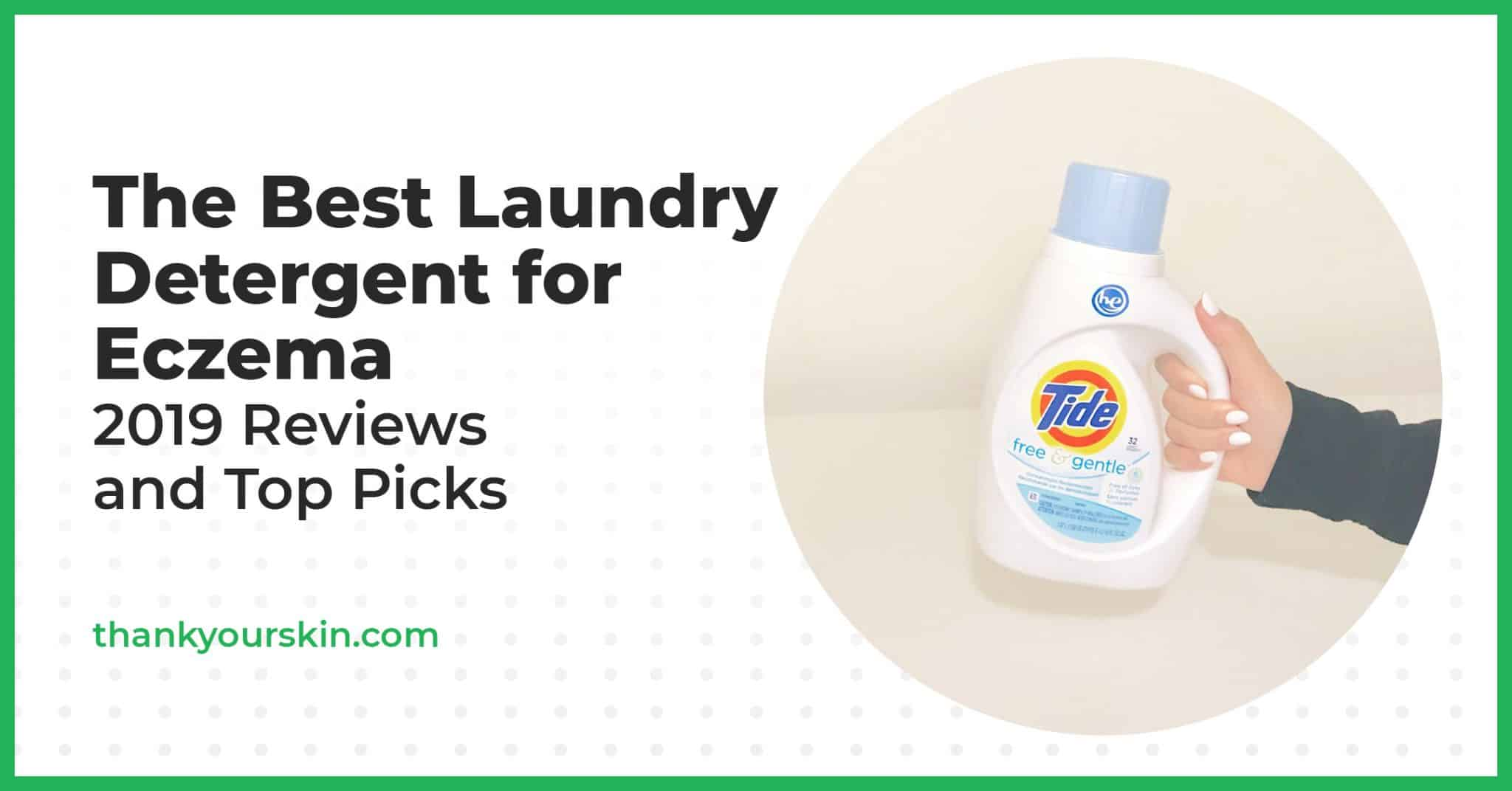 The Best Laundry Detergent for Eczema – 2021 Reviews and Top Picks
