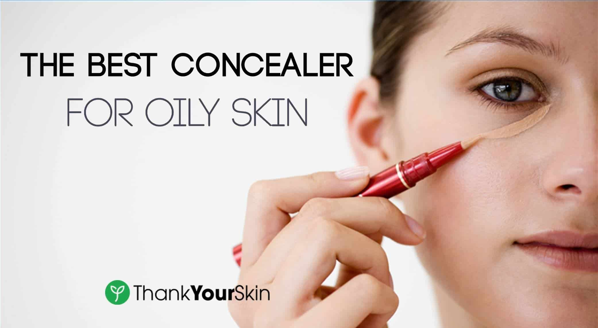 Best Concealer for Oily Skin – November 2018 Reviews and ...