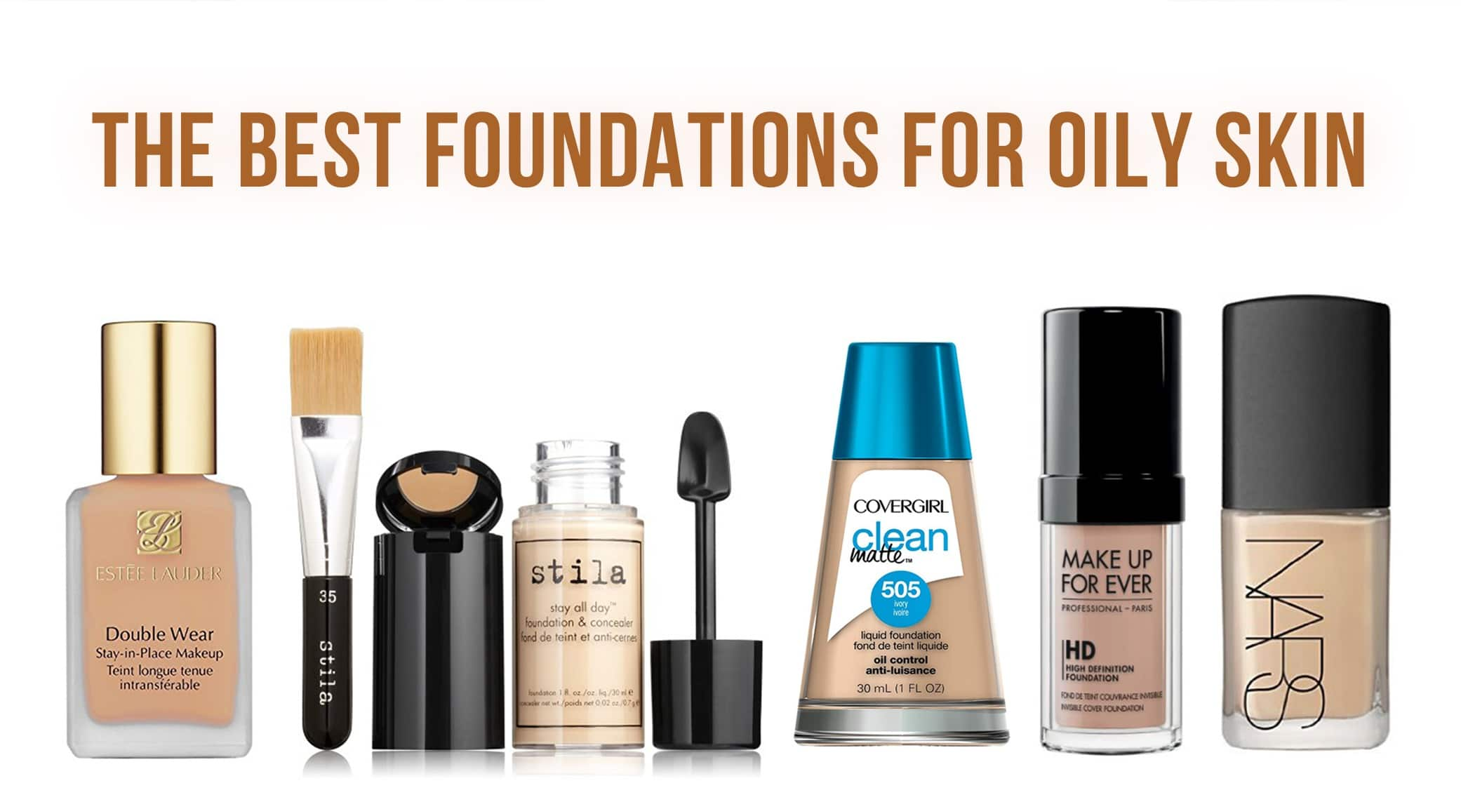 The Best Foundation for Oily Skin – 2017 Top Picks and ...
