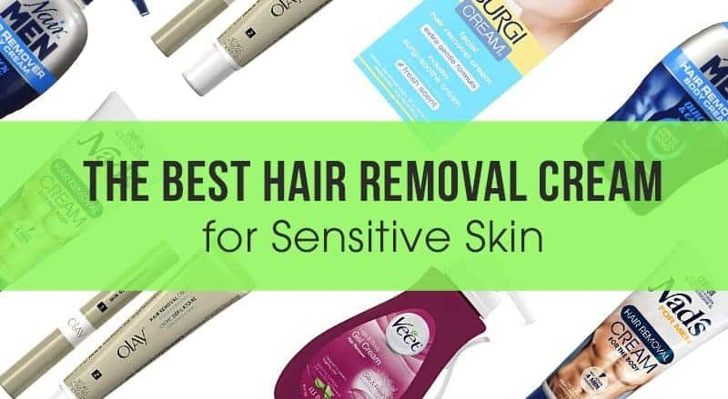 Best Hair Removal For Sensitive Skin August 2020 Reviews And Top