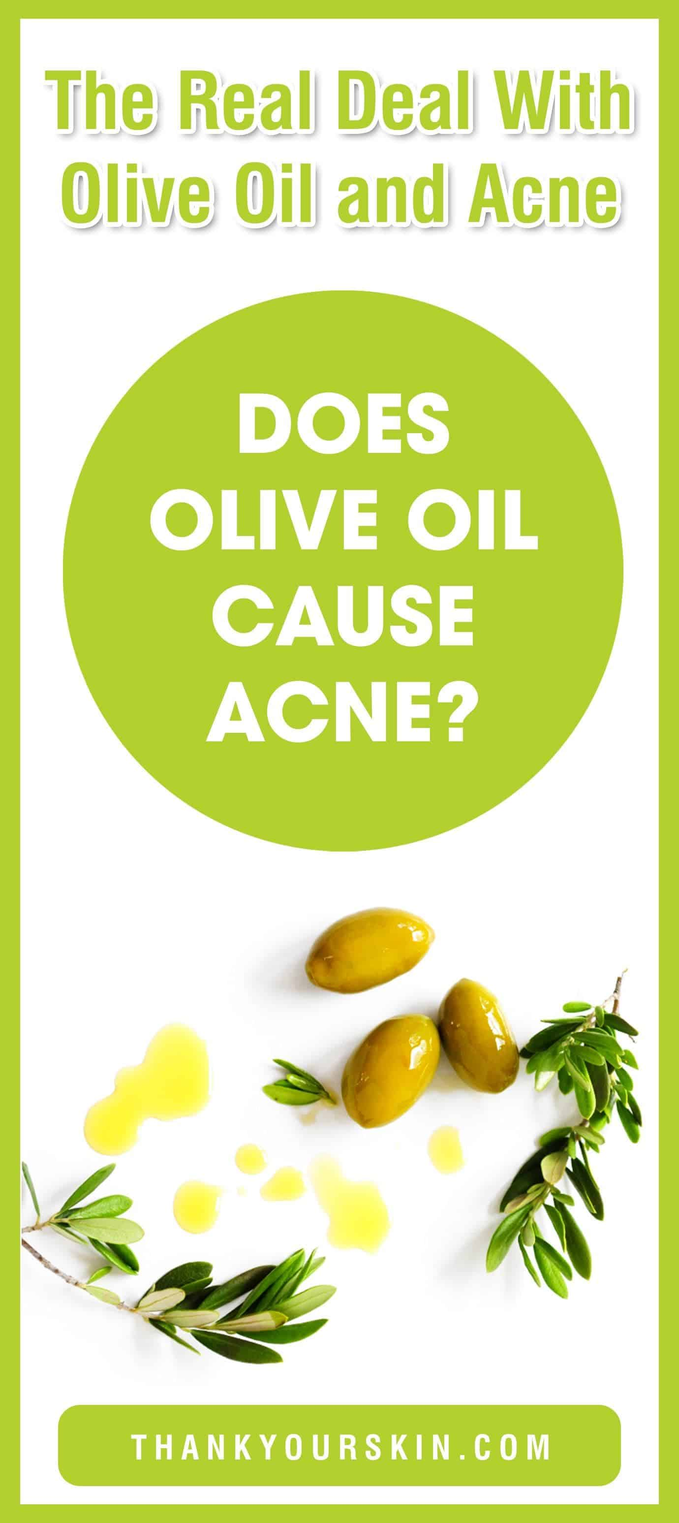 Does olive oil cause acne
