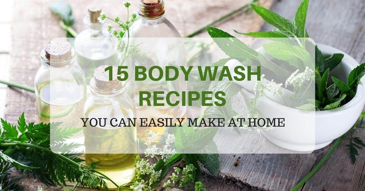 15 Body Wash Recipes You Can Easily Make At Home