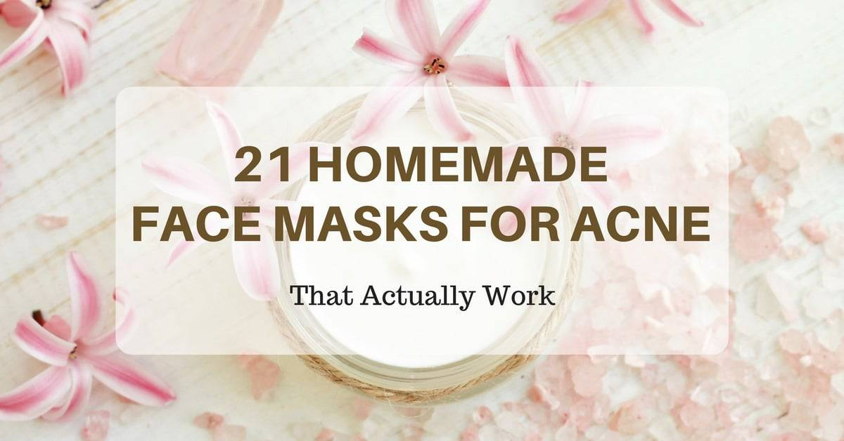 23 Homemade Face Masks For Acne That Actually Work