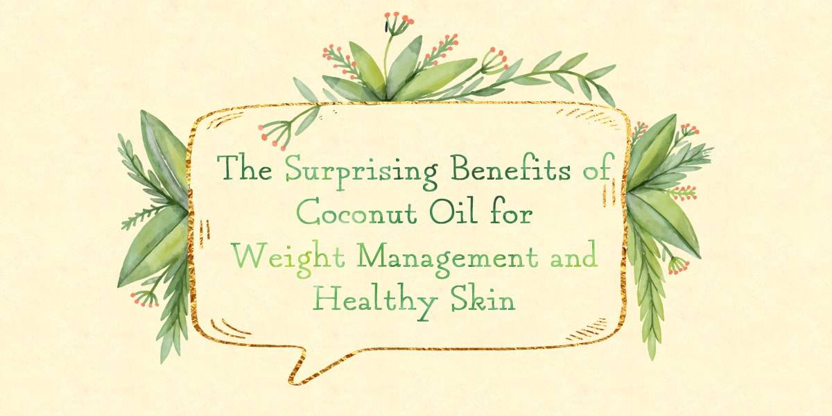 Surprising Benefits of Coconut Oil