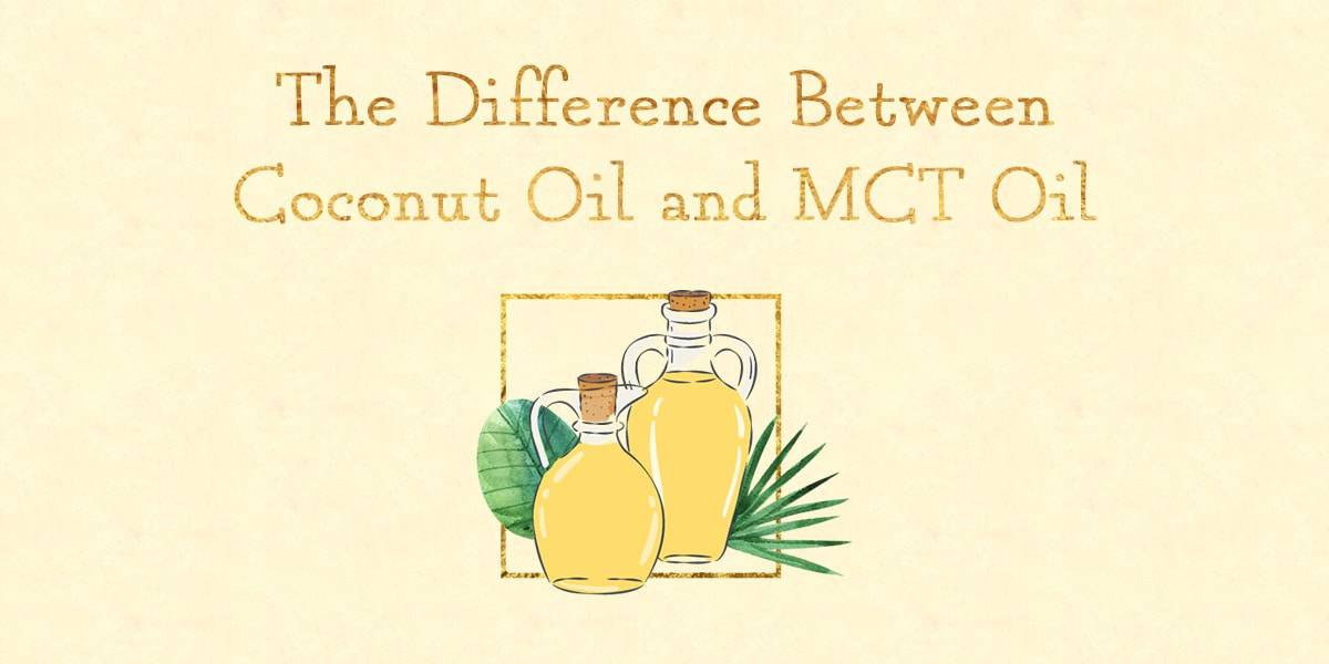 The Difference Between Coconut Oil and MCT Oil