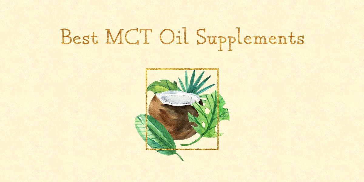 Best MCT Oil Supplements
