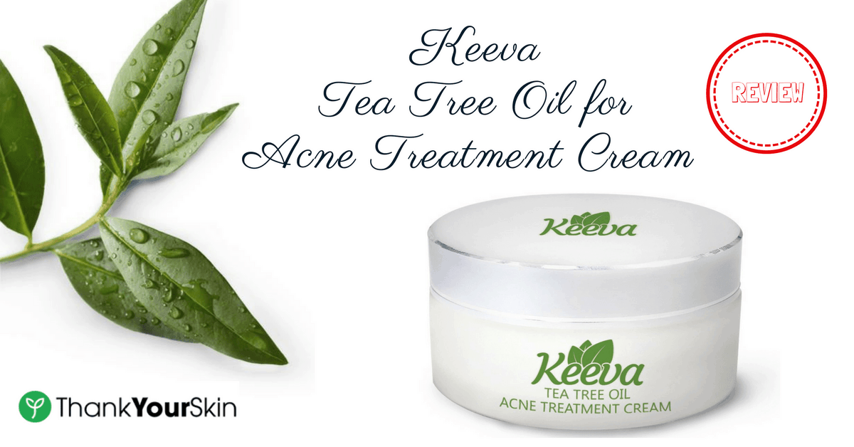 Keeva Tea Tree Oil for Acne Treatment Cream Review