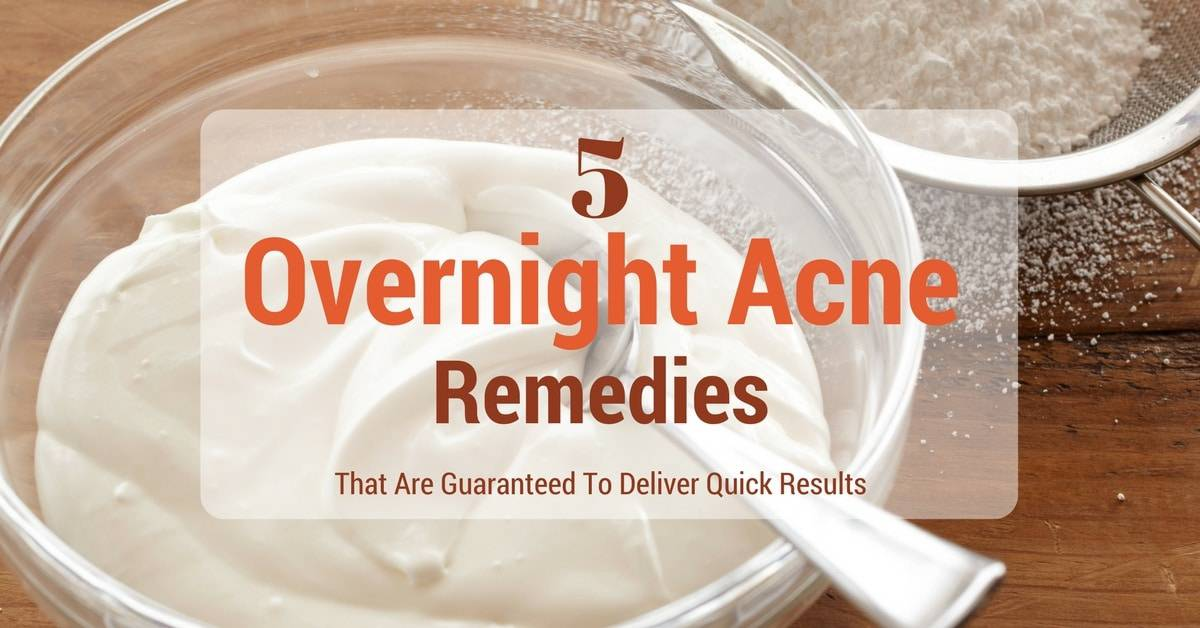 5 Overnight Acne Remedies That Are Guaranteed To Deliver Quick Results