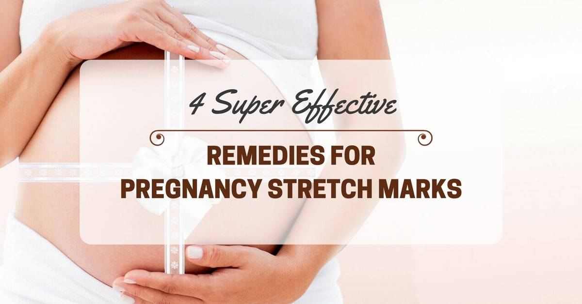 4 Super Effective Remedies For Pregnancy Stretch Marks