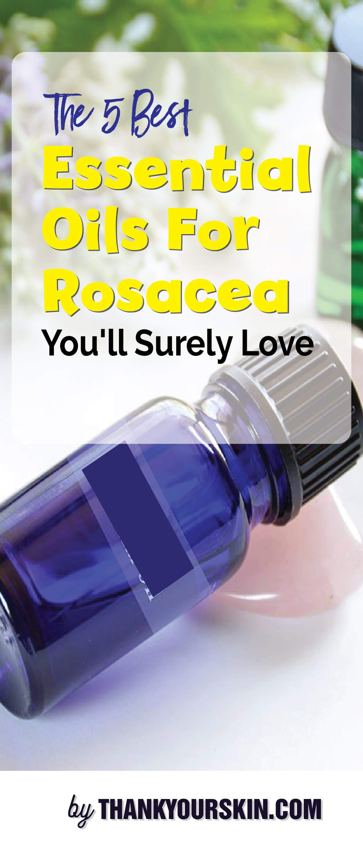 Best Essential Oils For Rosacea-01