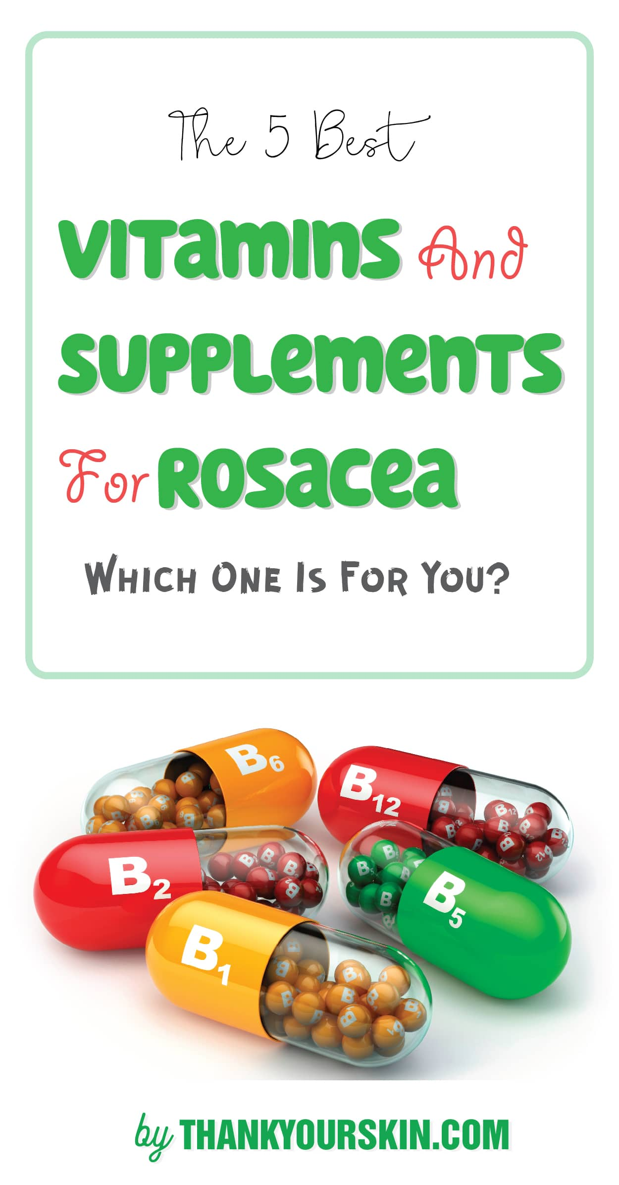 Best Vitamin Supplements For Rosacea-05