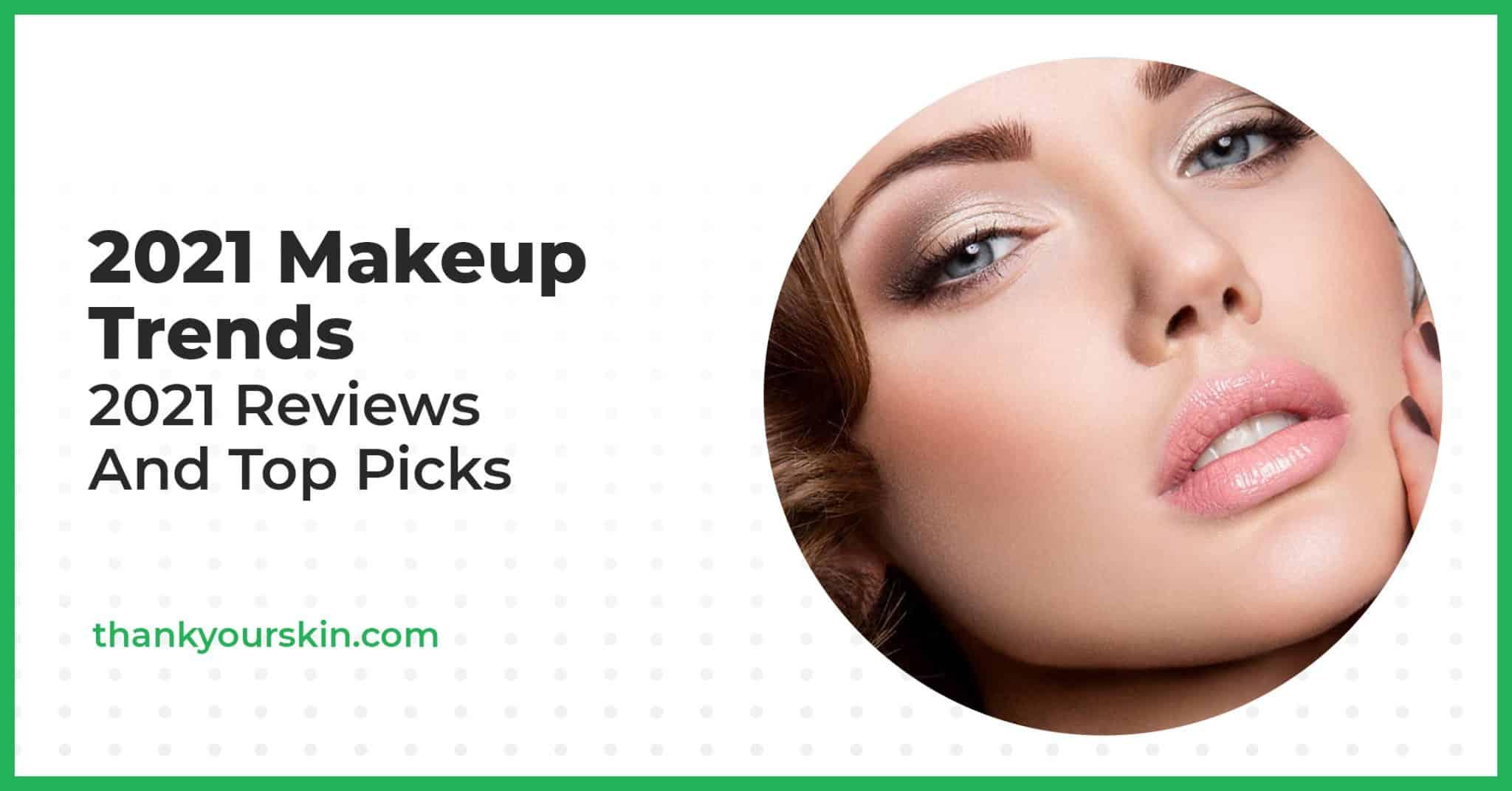 2021 Makeup Trends